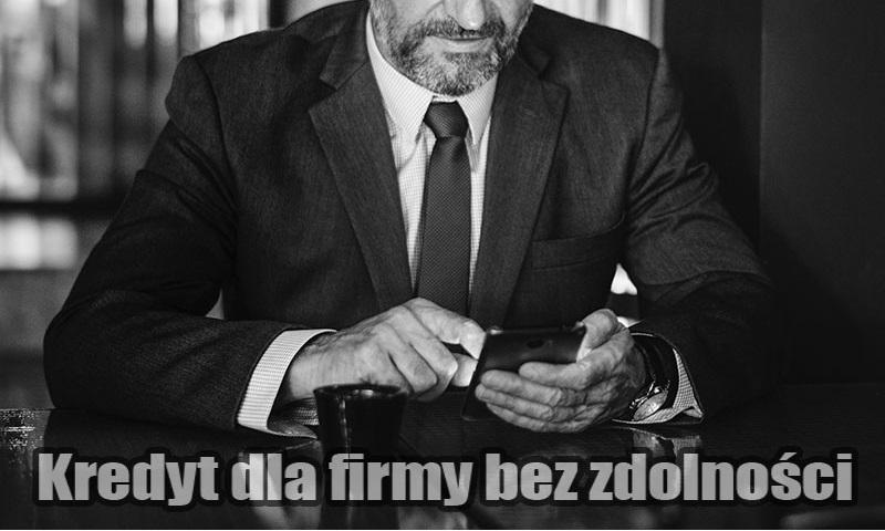 Kredyt dla firmy bez zdolności kredytowej. Doradca kredytowy Warszawa